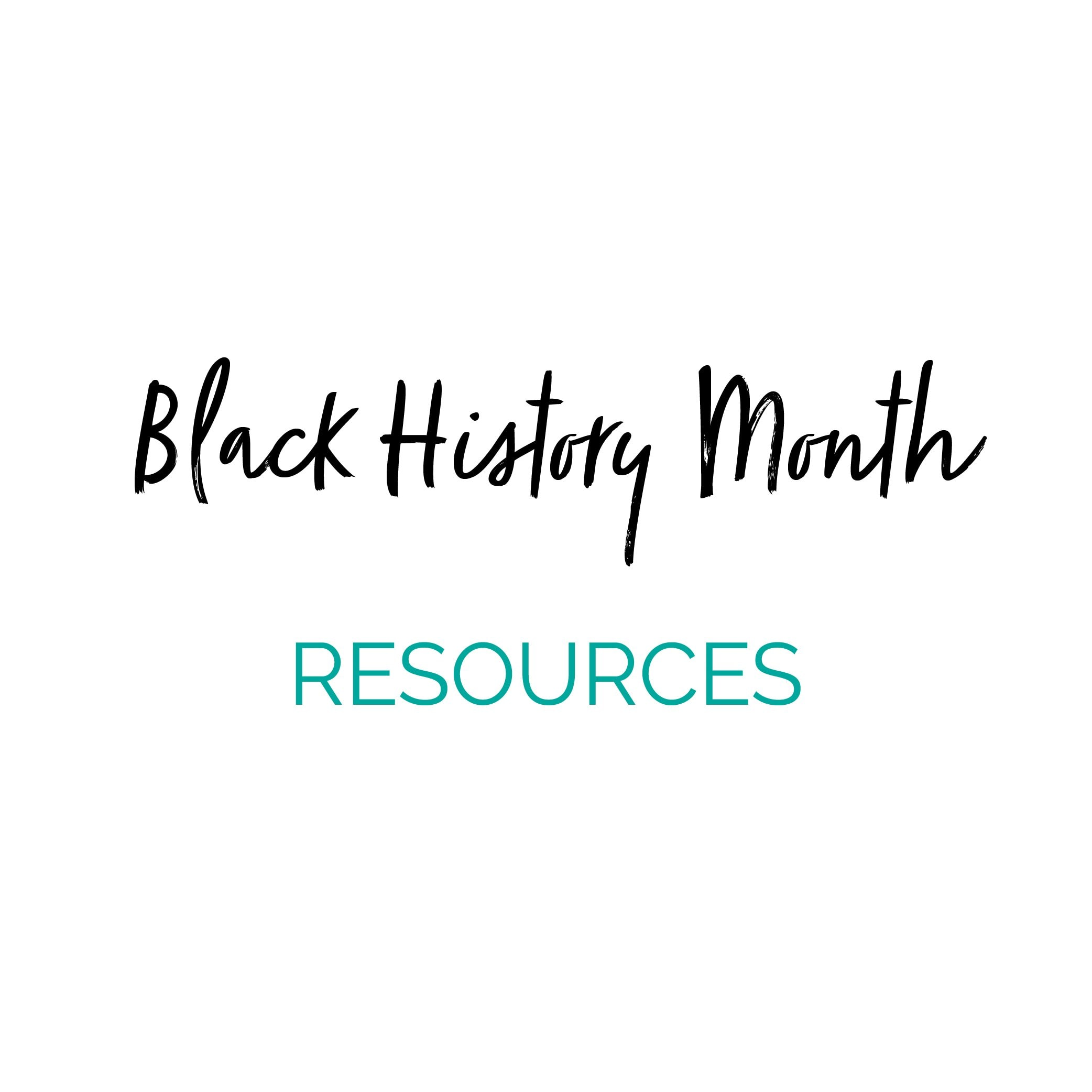 A Comprehensive List of Resources To Teach Black History Month For Families