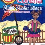 Lorena and the Magic Mocha Mirror